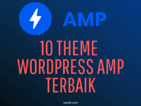 10 Theme wordpress Google AMP terbaik